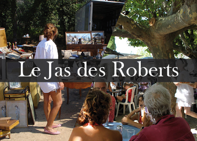 Jas des Roberts - Provencal flee market Every sunday morning from 7am to 1pm